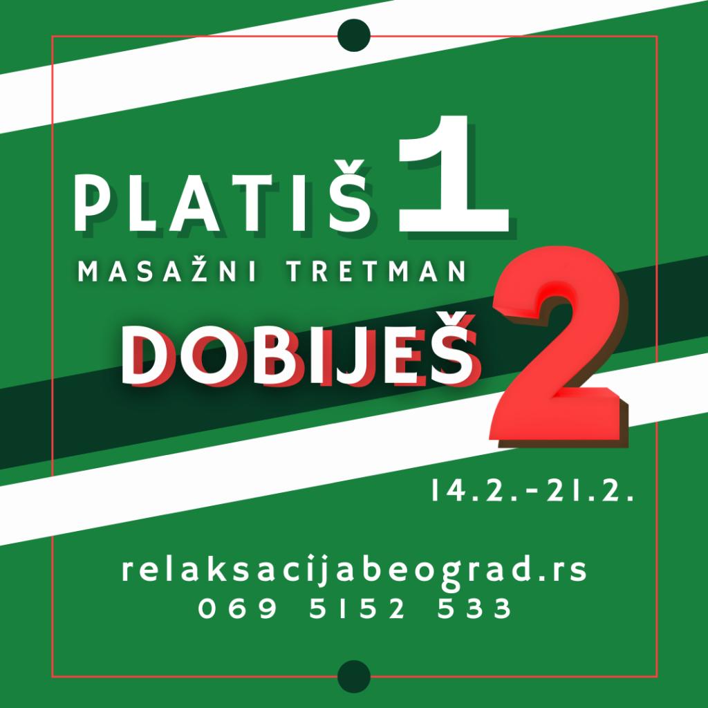 Platiš jedan dobiješ dva - masažni tretmani Relaksacija Beograd